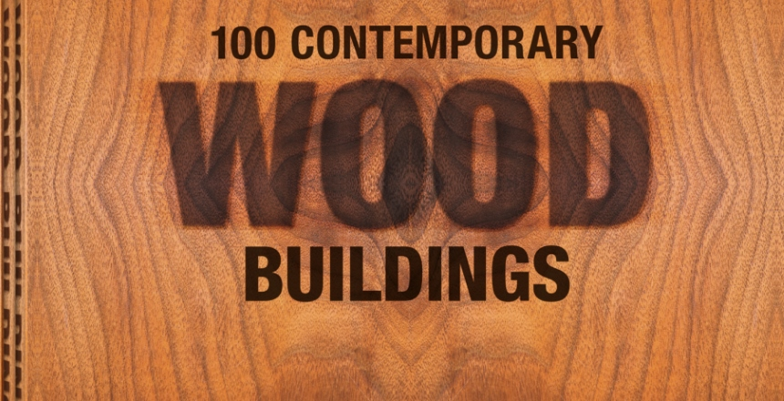 """100 Contemporary Wood Buildings"", Philip Jodidio, wyd. Taschen"