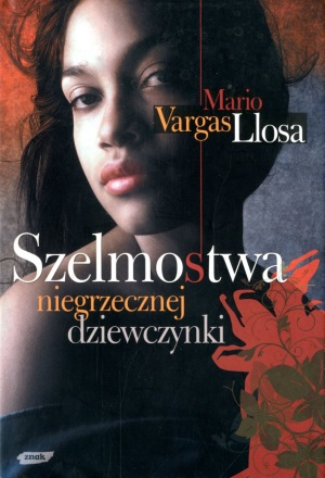 """""""Szelmostwa niegrzecznej dziewczynki"""" Mario Vargas Llosa"""